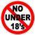 No Under 18's allowed